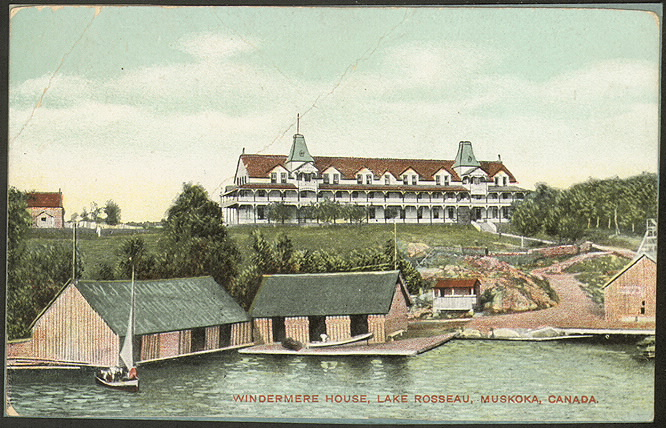 Windermere House, Lake Rosseau, Muskoka