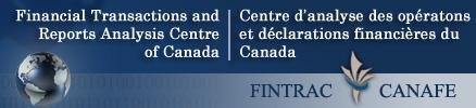 FINTRAC (Financial Transactions and Reports Analysis Centre of Canada)